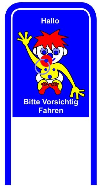 Drive Carefully Campaign Sign in German Hallo Bitte Vorsichtig Fahren