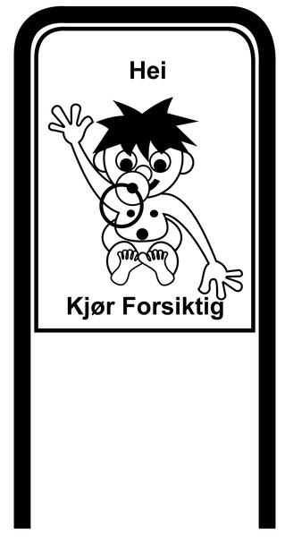 Drive Carefully Campaign Sign in Black and White in Norwegean Hei Kjoer Forsiktig