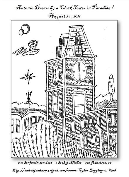 Antonio Dream over a Clock Tower in Paradise !