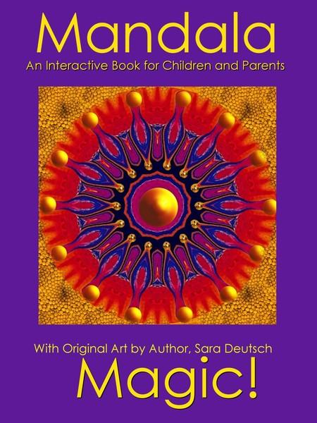 MANDALA MAGIC--An Interactive Book for Children