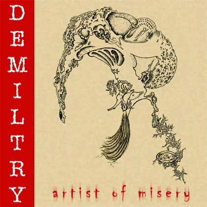 Demiltry: Artist of Misery
