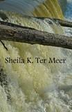 by Sheila Ter Meer