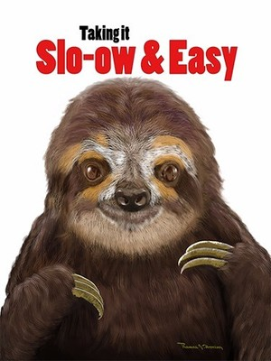 Happy Sloth taking it Slow and Easy