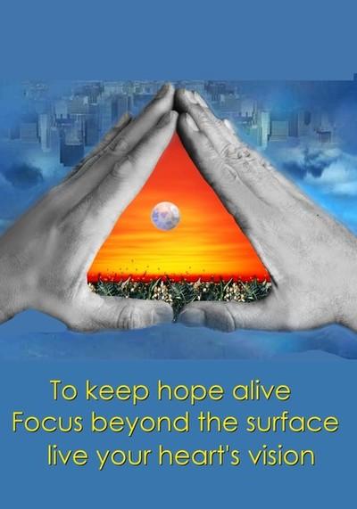 Keep Hope Alive-Haiku Vision