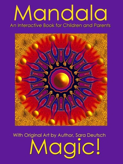 MANDALA MAGIC--An Interactive Book for Children