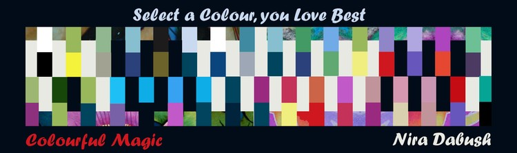 Select Yourself the Colour You Love the Most