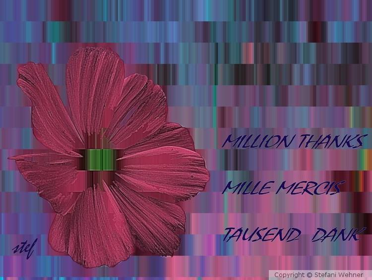 MILLION THANKS,  MILLE MERCIS,  TAUSEND DANK