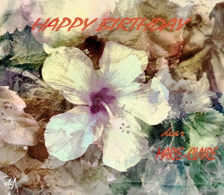 HAPPY BIRTHDAY MARIE-CLAIRE!!!
