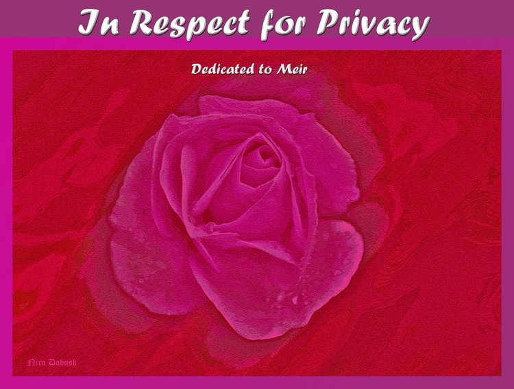 In Respect for Privacy