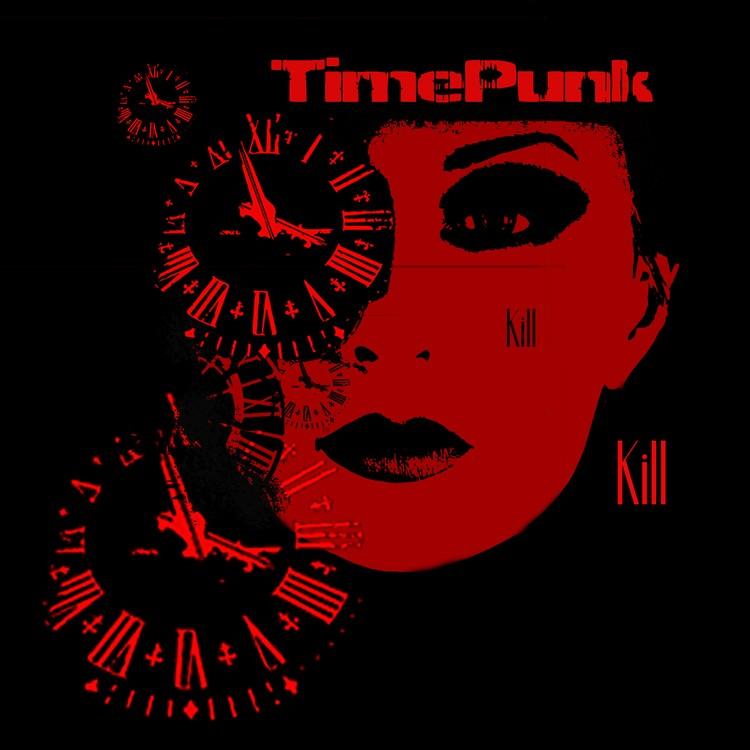 Timepunk Kill Kill