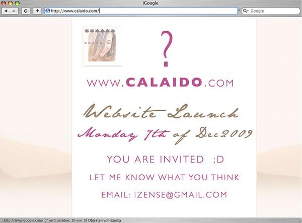 • WEBSITE LAUNCH mon 7th Dec 7am www.calaido.com