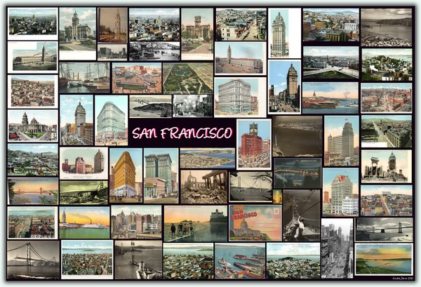 SAN FRANCISCO  Old Photos & Postcards (Collage)