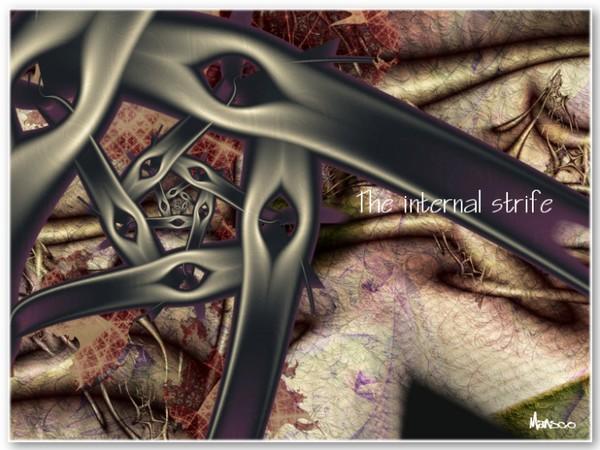 The internal strife