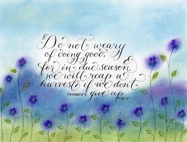 Inspirational handwritten verse Galatians 6:9 art
