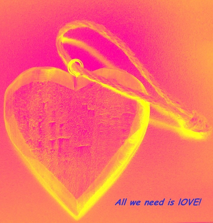 ALL WE NEED IS LOVE!