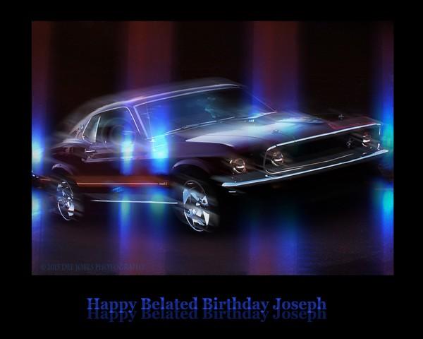 Happy Belated Birthday Joseph