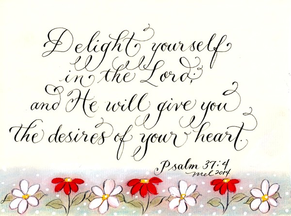 Delight in the Lord Psalm handwritten verse