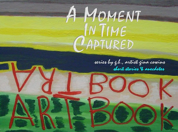 Book Cover2 - A Moment In Time Captured