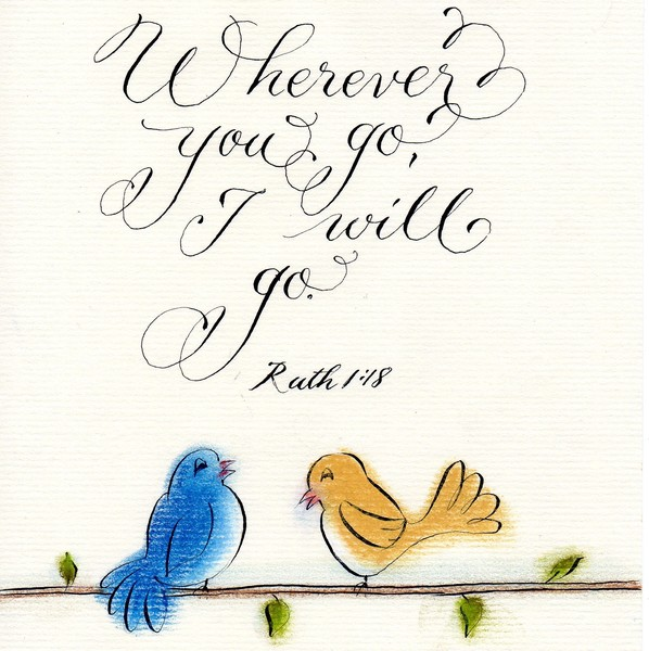Wherever you go Ruth verse calligraphy art