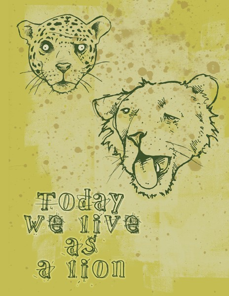 Today We Live as a Lion