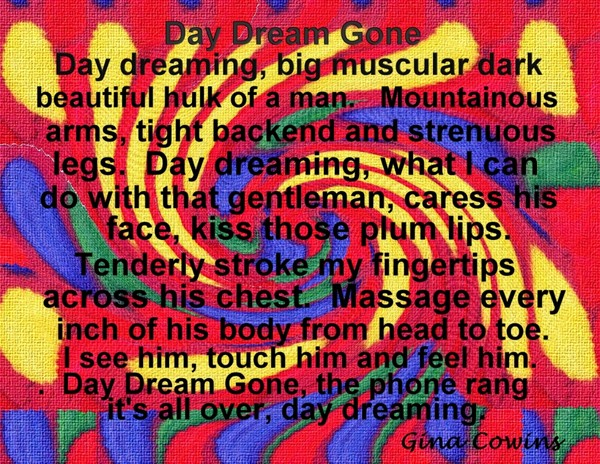 Day Dreaming Gone
