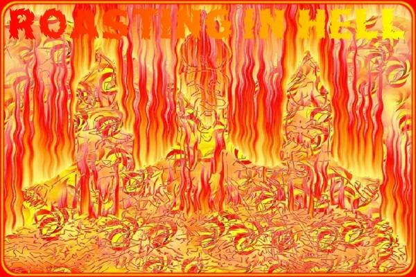 Roasting in Hell