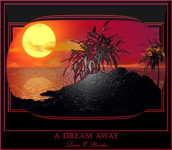 A Dream Away