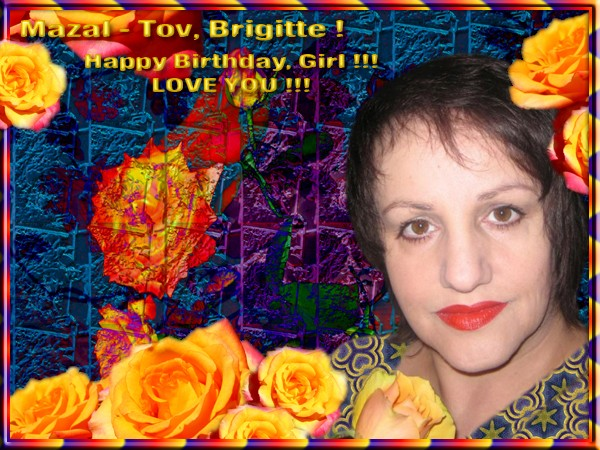 Yom Huledet Same'aach, Brigitte !!