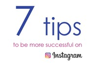 7 Tips to be more successful with Instagram