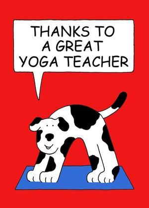 Yoga Teacher Thanks, Cartoon Dog.