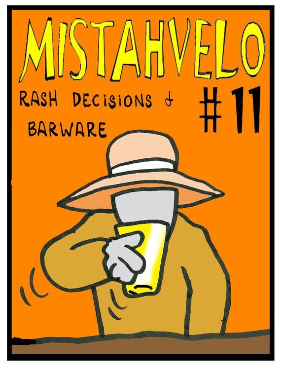 MistahVelo,  #11, Rash Descisions & Barware, Pg  #1