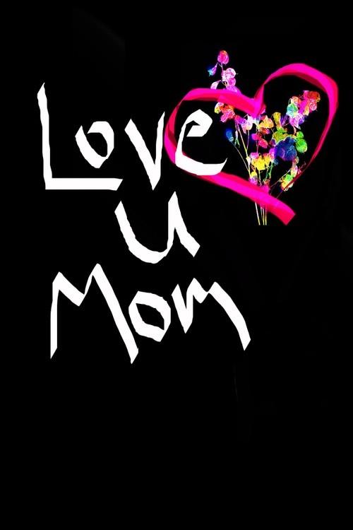 Love U  Mom Art
