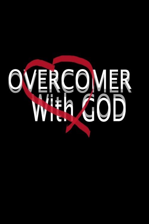 Being An Overcomer