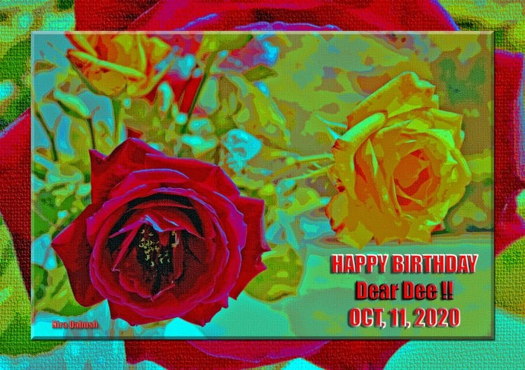 Happy Birthday Dear Dee!