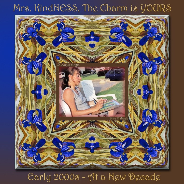 Mrs. Charmery Kindness - In The 2000 Decade
